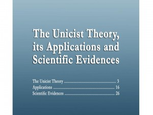 Unicist Theory, its Applications and Scientific Evidences