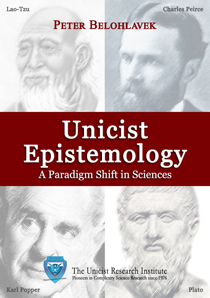 Unicist Epistemology by Peter Belohlavek